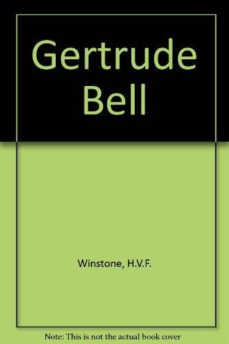 Gertrude Bell: Winstone, H.V.F.
