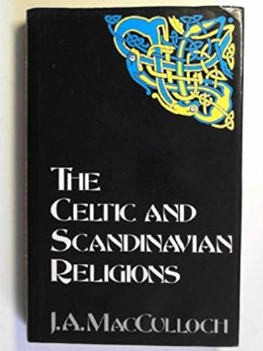 9780094727304: The Celtic and Scandinavian religions