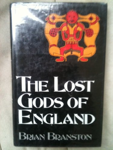 9780094727403: Lost Gods of England