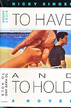9780094728202: To Have and to Hold (Fiction - general)