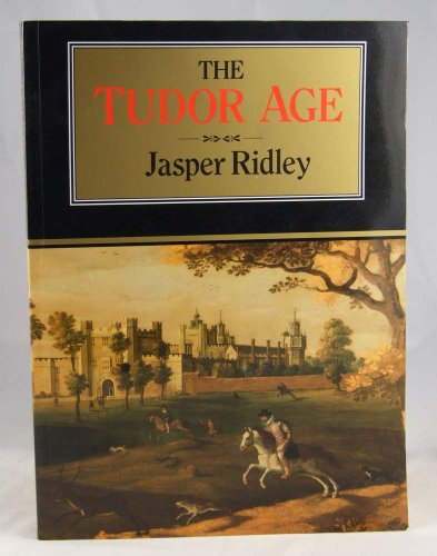 9780094728707: The Tudor Age (History & Politics)