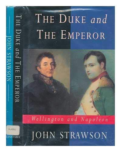 The Duke and the Emperor : Wellington and Napoleon