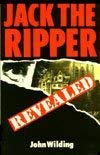 9780094729506: Jack the Ripper Revealed