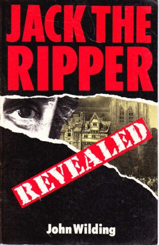 9780094729605: Jack the Ripper Revealed (Biography & Memoirs)