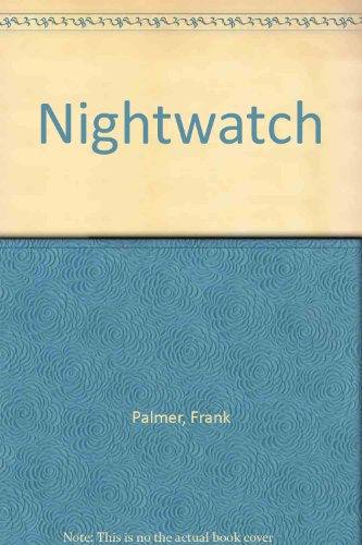 9780094729704: Nightwatch