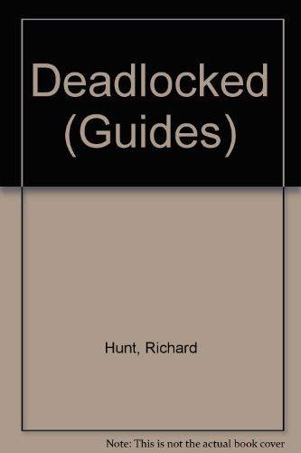 9780094730205: Deadlocked (Guides)