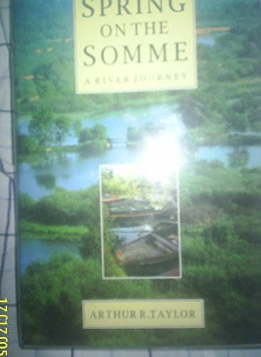 9780094731103: Spring on the Somme (Travel Literature)