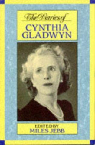 9780094731301: The Diaries of Cynthia Gladwyn (Biography & Memoirs)