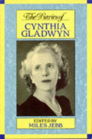 9780094731301: The Diaries of Cynthia Gladwyn (Biography & Memoirs)