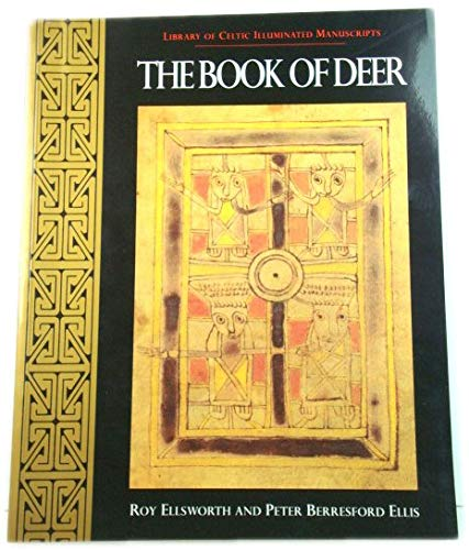 9780094732100: The Book of Deer (Library of Celtic Illuminated Manuscripts)