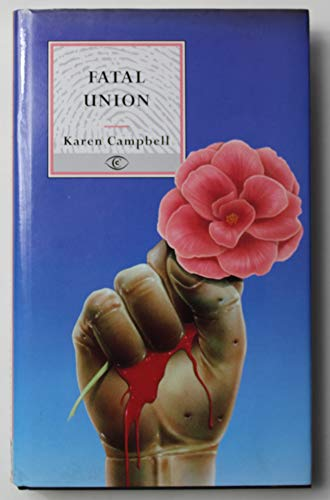 9780094732209: Fatal Union (Fiction - crime & suspense)