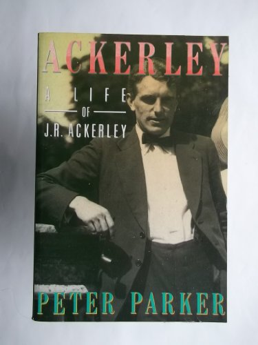 9780094732407: Ackerley: A life of J.R. Ackerley: A Biography of J.R.Ackerley