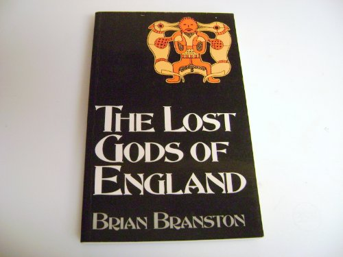 9780094733404: The Lost Gods of England (History and Politics)