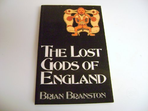 9780094733404: The Lost Gods of England (History & Politics)