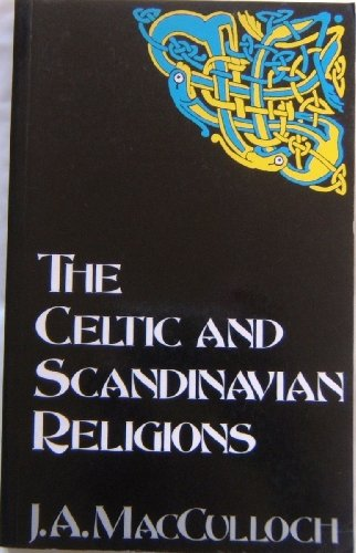 9780094733602: The Celtic and Scandinavian Religions (Celtic interest)