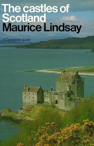 9780094734302: The Castles of Scotland (a Constable guide)