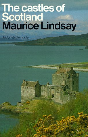 9780094734302: The Castles of Scotland (a Constable guide)