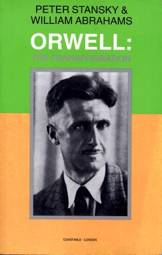 9780094734708: Orwell The Transformation (Biography & Memoirs)