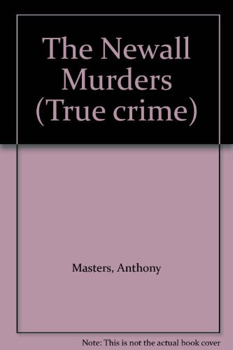 9780094735101: The Newall Murders (True crime)