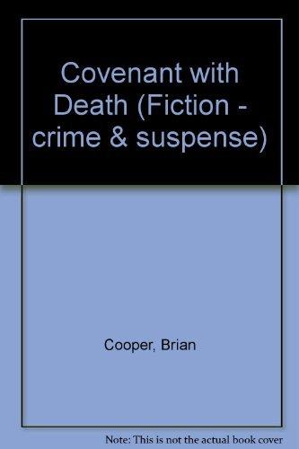 9780094735903: Covenant with Death (Fiction - crime & suspense)