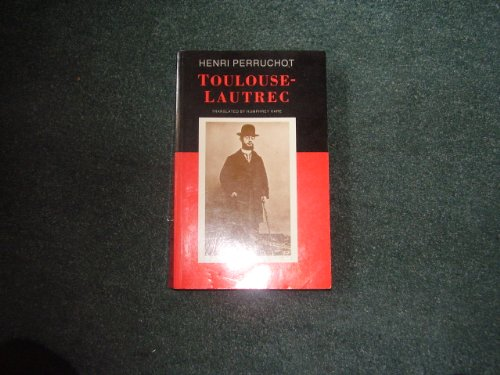 9780094737204: Toulouse-Lautrec (Biography & Memoirs)