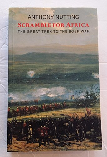 9780094738201: Scramble for Africa: The Great Trek to the Boer War (History and Politics)