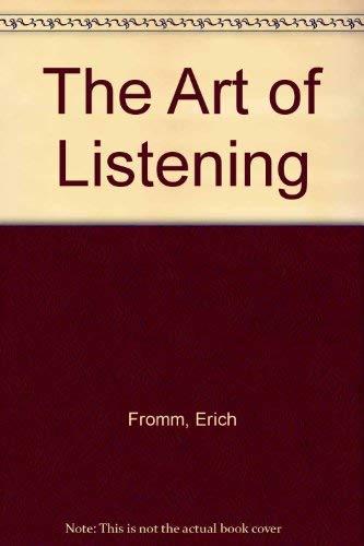 9780094738805: The Art of Listening