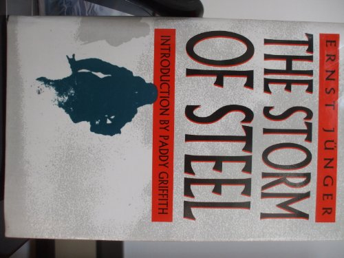 9780094739000: The Storm of Steel (History and Politics)