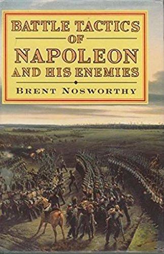 9780094745100: Battle Tactics of Napoleon and His Enemies