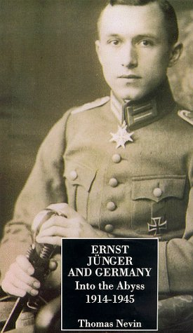 9780094745605: Ernst Junger and Germany: Into the Abyss, 1939-45
