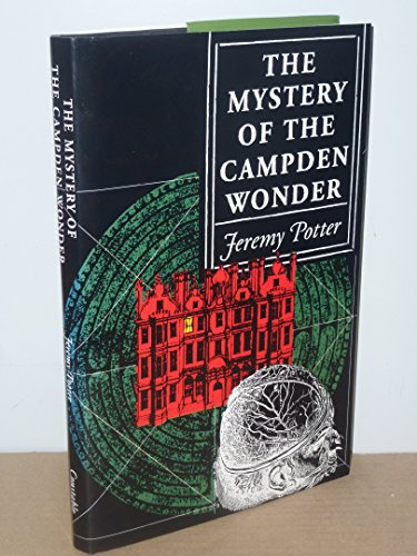 9780094746008: The Mystery of the Campden Wonder (Fiction - crime & suspense)