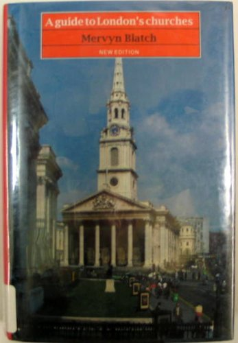 9780094746305: A Guide To London's Churches 2nd Edition (Guides)