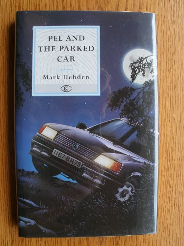 9780094748804: Pel and the Parked Car (Fiction - crime & suspense)