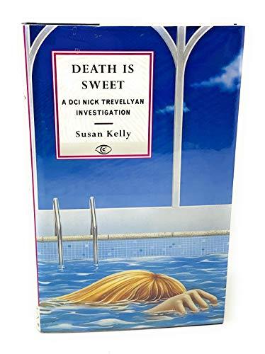 Death is Sweet (Fiction - crime & suspense): Susan B. Kelly