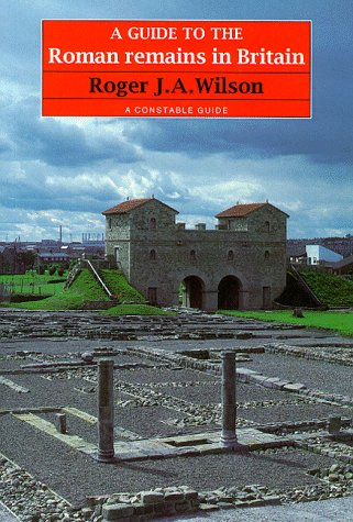 9780094753501: A Guide to the Roman Remains in Britain (A Constable guide)