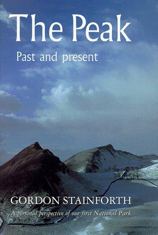 9780094754201: The Peak: Past and Present