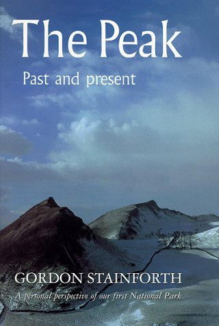9780094754201: The Peak: Past and Present