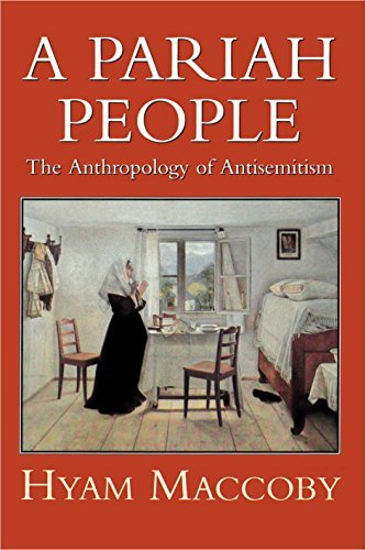 9780094754508: A Pariah People: The Anthropology of Antisemitism
