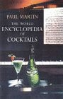 9780094755307: World Encyclopedia of Cocktails (Food & Wine)