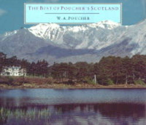 9780094755703: The Best of Poucher's Scotland (Photography)