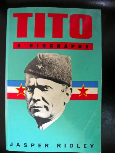 9780094756106: Tito: A Biography (Biography & Memoirs)