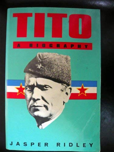 9780094756106: Tito: A Biography (Biography & Memoirs)