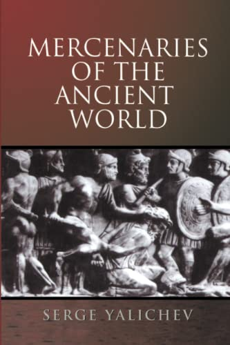 Mercenaries of the Ancient World