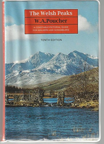 9780094758605: The Welsh Peaks : A Constable Pictorial Guide for Walkers and Scramblers