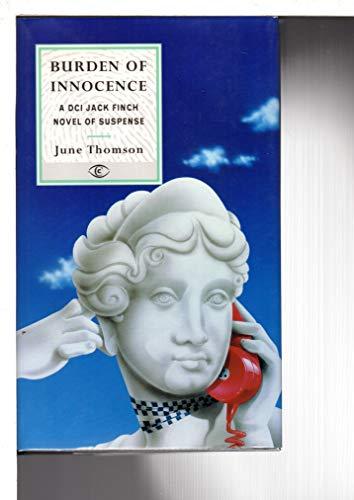 9780094758704: Burden of Innocence (Fiction - crime & suspense)
