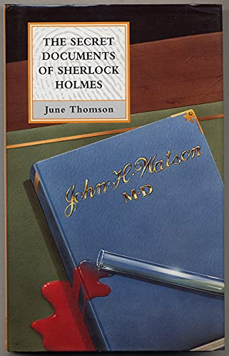 The Secret Documents of Sherlock Holmes: Thomson, June