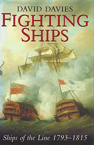 9780094760202: Fighting Ships: Ships of the Line 1793-1815