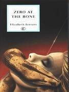 9780094760707: Zero at the Bone (Fiction - crime & suspense)