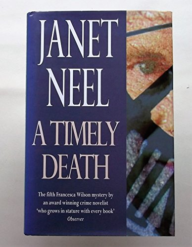 9780094760806: A Timely Death (Fiction - crime & suspense)