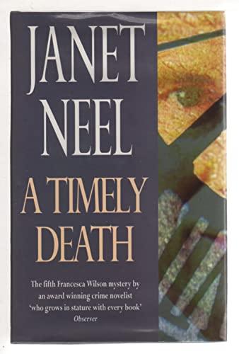 9780094760806: A Timely Death (Fiction - crime & suspense)